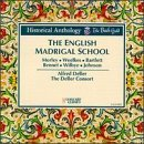 Deller Consort English Madrigal School Deller Deller Consort