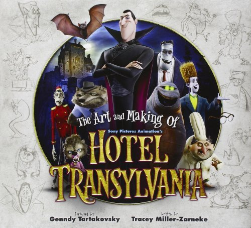 Tracey Miller Zarneke The Art And Making Of Hotel Transylvania
