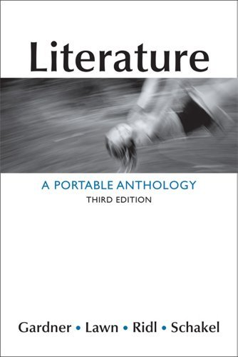 Janet E. Gardner Literature A Portable Anthology 0003 Edition;