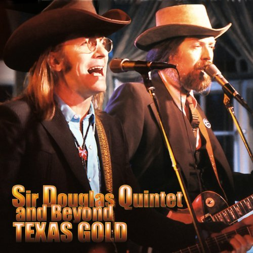 Sir Douglas Quintet Texas Gold