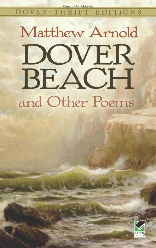 Matthew Arnold Dover Beach And Other Poems