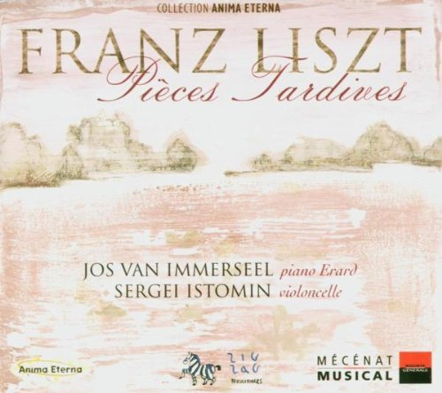 Franz Liszt Late Works Istomin (vc) Immerseel (pno)