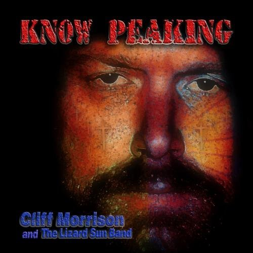 Morrison Cliff & The Lizard Su Know Peaking