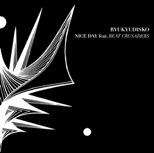 Ryukyudisko Nice Day Feat.Beat Crusaders Import Jpn