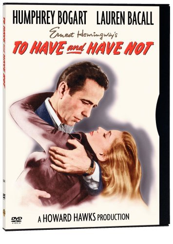 To Have & Have Not Bogart Humphrey Clr Nr