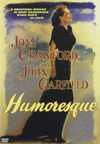 Humoresque (1946) Crawford Joan Clr Nr