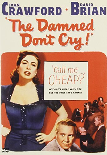 Damned Don't Cry Crawford Joan Clr Nr
