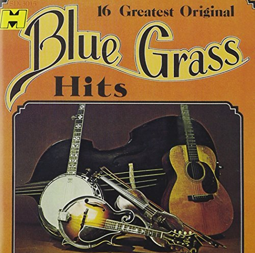 16 Greatest Original Bluegr 16 Greatest Original Bluegrass Busby New Grass Revival Jim & Jesse