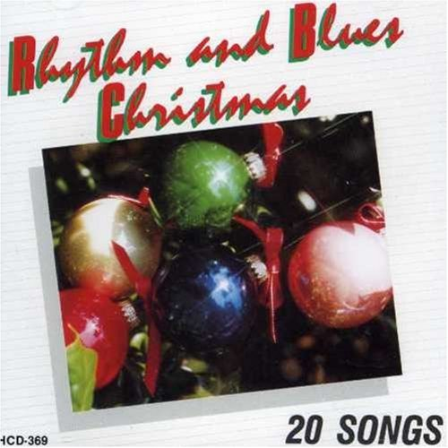 Rhythm & Blues Christmas Rhythm & Blues Christmas