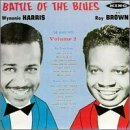 Harris Wynonie Brown Roy Battle Of The Blues