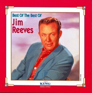 Jim Reeves Best Of The Best Of