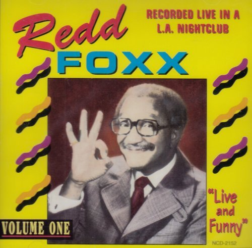 Redd Foxx Vol. 1 Live & Dirty