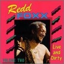 Redd Foxx Vol. 2 Live & Dirty