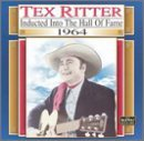 Tex Ritter 1964 Country Music Hall Of Fam Country Music Hall Of Fame