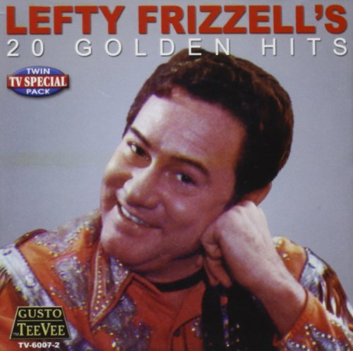 Lefty Frizzell 20 Golden Hits