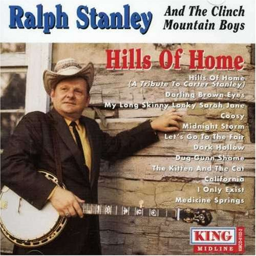 Ralph Stanley Hills Of Home