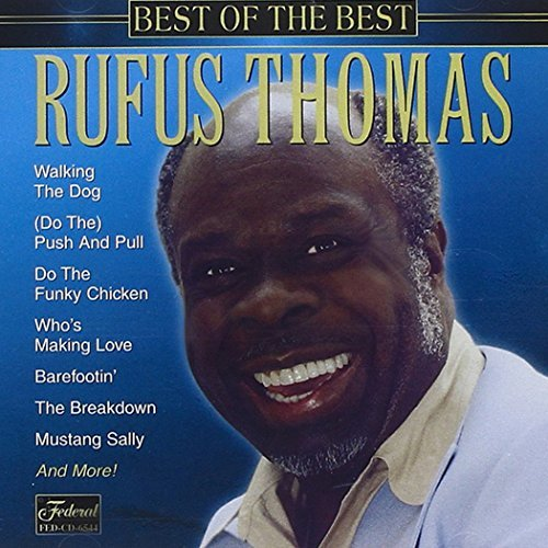 Rufus Thomas Best Of The Best