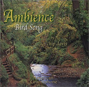 Chip Davis Ambience Bird Song