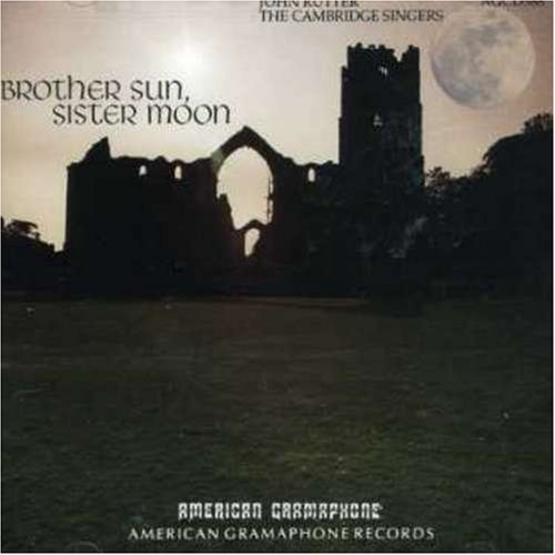 J. Rutter Brother Sun Sister Moon Rutter Cambridge Singers