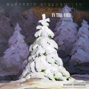 Mannheim Steamroller Christmas In The Aire