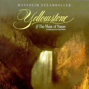 Mannheim Steamroller Yellowstone Music Of Nature Berkey (pno Hpd) Roth Yellowstone So