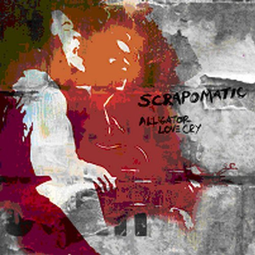 Scrapomatic Alligator Love Cry