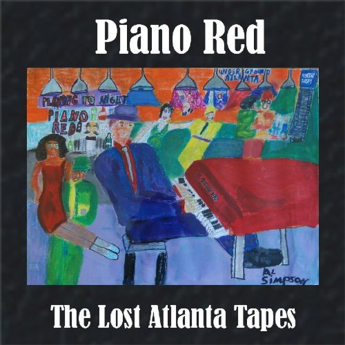 Piano Red Lost Atlanta Tapes