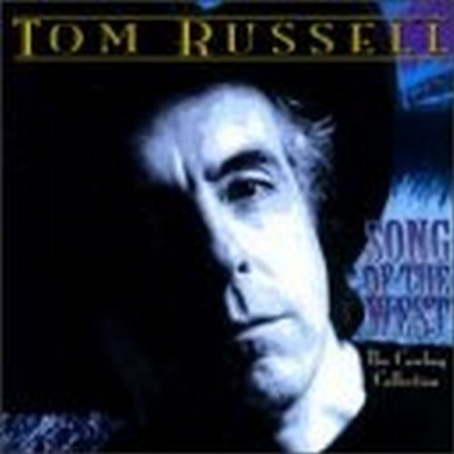 Tom Russell Song Of The West Cowboy Collec