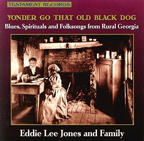 Eddie Lee Mustright Jones Yonder Go That Old Black Dog Incl. Original Cover Art