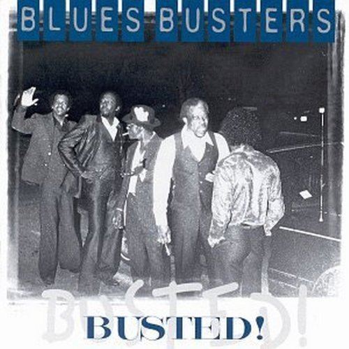 Blues Busters Busted