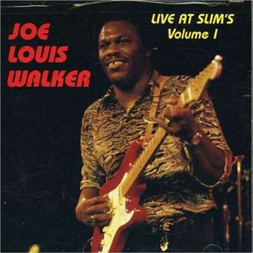 Joe Louis Walker Vol. 1 Live At Slim's