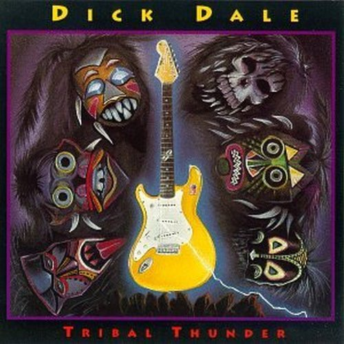 Dick Dale Tribal Thunder
