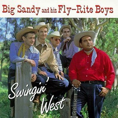Big Sandy & Fly Rite Boys Swingin' West