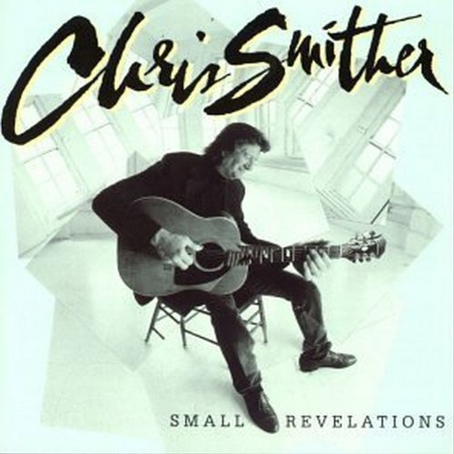 Chris Smither Small Revelations Hdcd