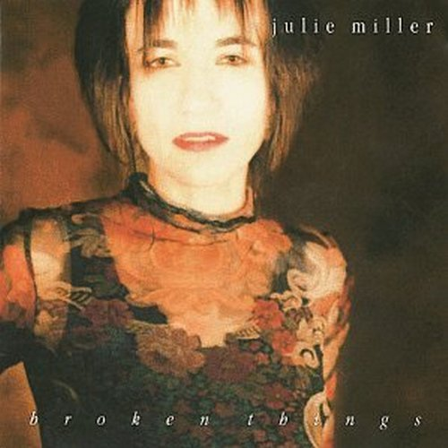Julie Miller Broken Things