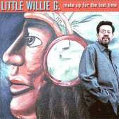 Little Willie G. Make Up For The Lost Time