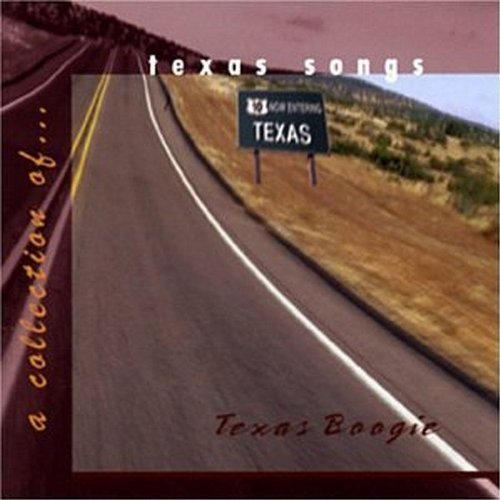 Texas Boogie Collection Of Texas Boogie Collection Of Tex Rodriguez Gilmore Alvin Flores Watson Russell Gaffney