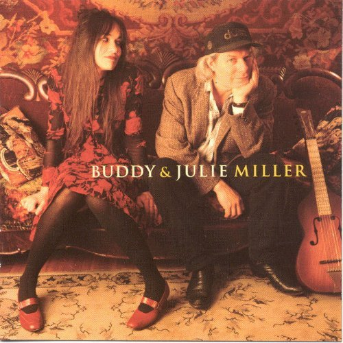 Buddy & Julie Miller Buddy & Julie Miller