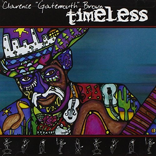 Clarence 'gatemouth' Brown Timeless