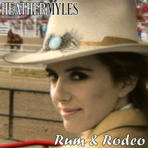 Heather Myles Rum & Rodeo