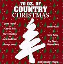 70 Oz. Of Country Christmas 70 Oz. Of Country Christmas Tucker Cash Autry Rich Jones Robbins Anderson Wynette Jones