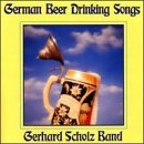 Gerhard Scholz Band German Beer Drinking Songs