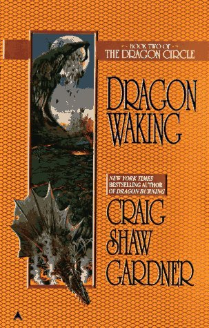 Craig Shaw Gardner Dragon Circle Dragon Waking