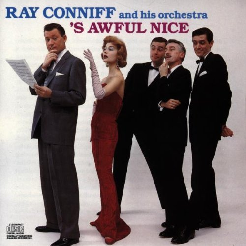 Ray Conniff 's Awful Nice