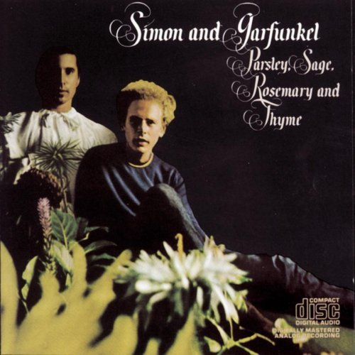 Simon & Garfunkel Parsley Sage Rosemary & Thyme