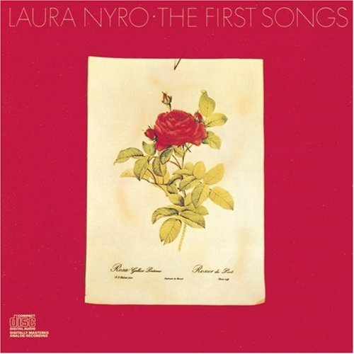 Nyro Laura First Songs