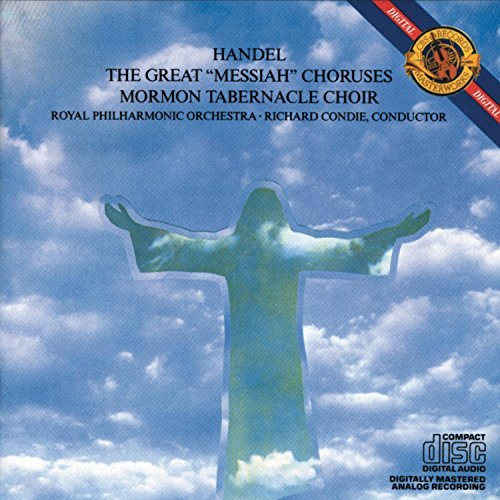 George Frideric Handel Messiah Choruses Mormon Tabernacle Choir Condie Royal Po