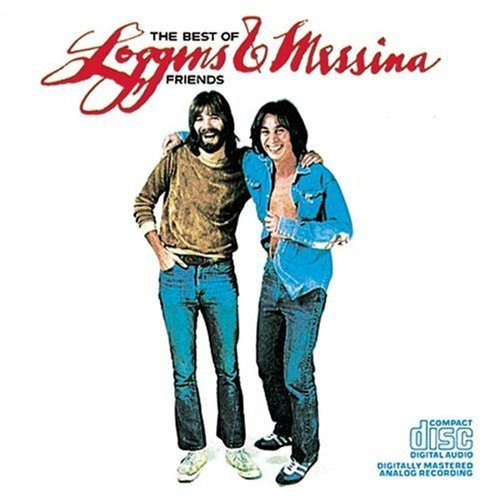 Loggins & Messina Best Of Loggins & Messina