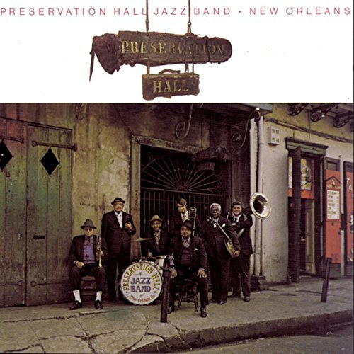 Preservation Hall Jazz Band Vol. 1 New Orleans