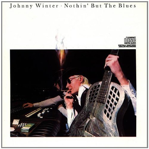 Johnny Winter Nothin' But The Blues